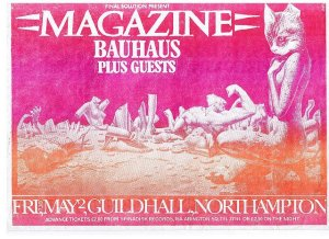 1980-05-02 – Magazine / Bauhaus / The Mystery Guests @ Guildhall, Northampton