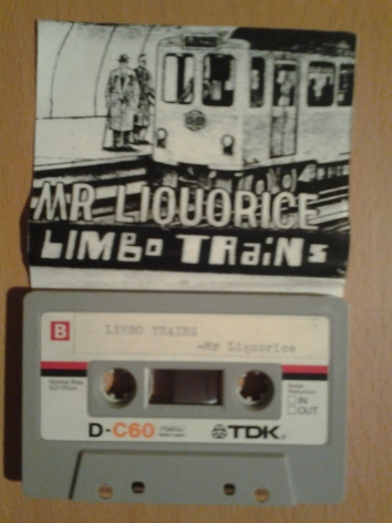 Mr. Liquorice - Limbo Trains tape